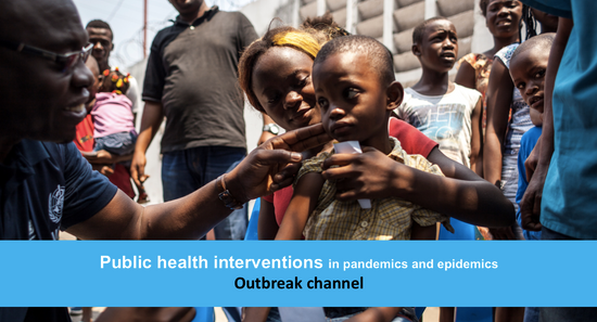 Public health interventions in pandemics and epidemics