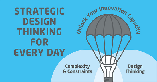HPI Academy: Strategic Design Thinking For Every Day - Spring 2021